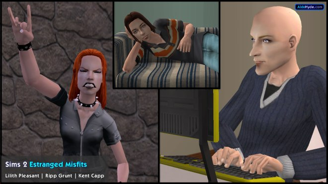 Sims 2 Estranged Misfits / Black Sheep: Lilith Pleasant (Pleasantview), Ripp Grunt (Strangetown), Kent Capp (Veronaville)